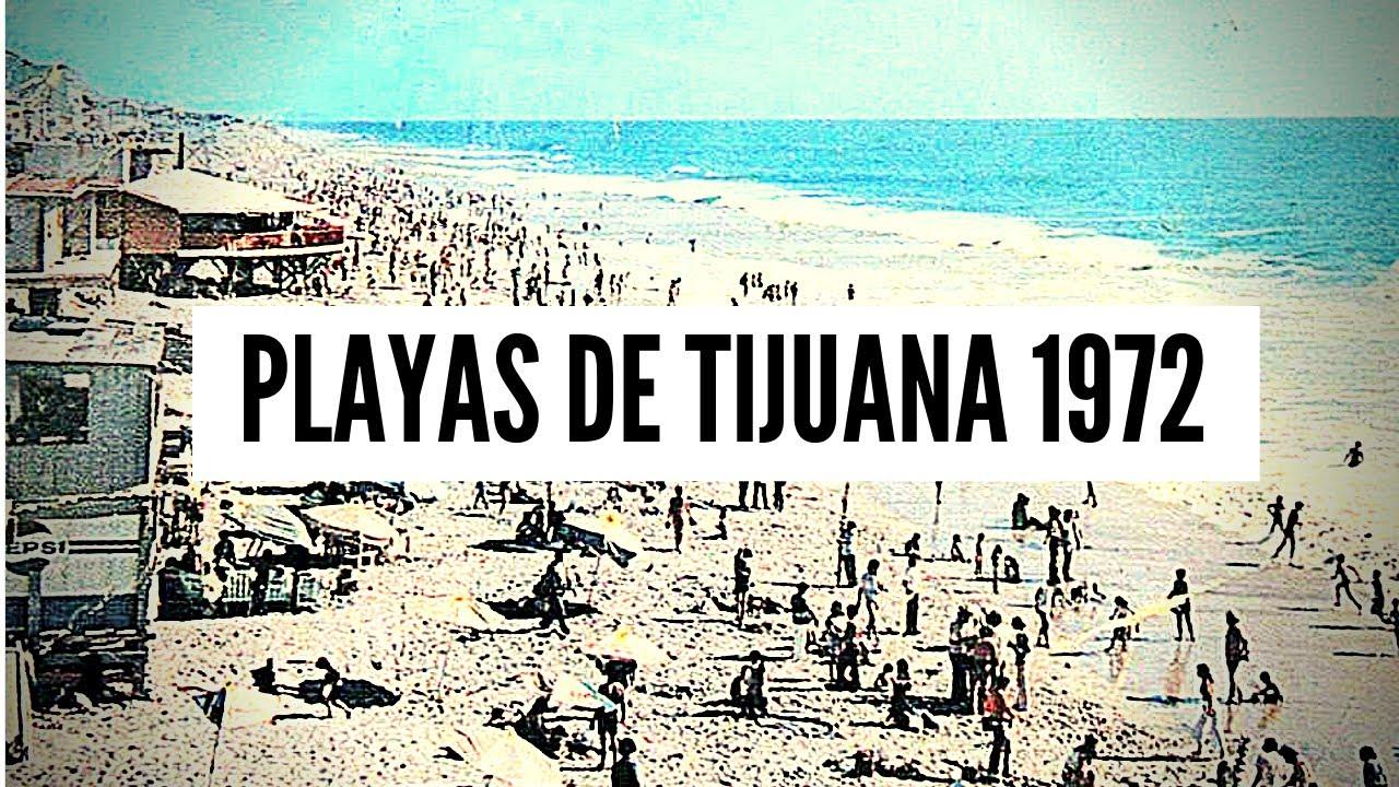 Playas de Tijuana 1972 - Con Sonido Ambiente