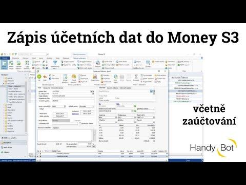 Zápis účetních dat do Money S3 včetně zaúčtování