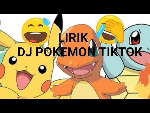 DJ POKEMON TIKTOK LIRIK (AISYAH)