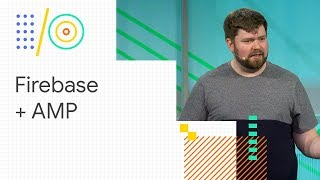Build blazing fast web content sites with Firebase and AMP (Google I/O '18)
