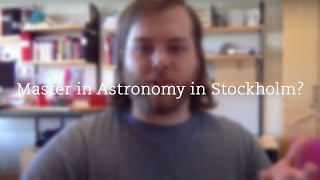 Master in Astronomy in Stockholm? Ask Christian! thumbnail