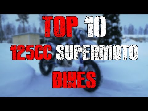 Top 10 Best 125cc Supermoto Bikes (2019)