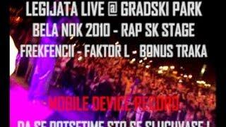 LEGIJATA live @ Gradski Park SK Bela Nok 2010 (Mobile Device Video)