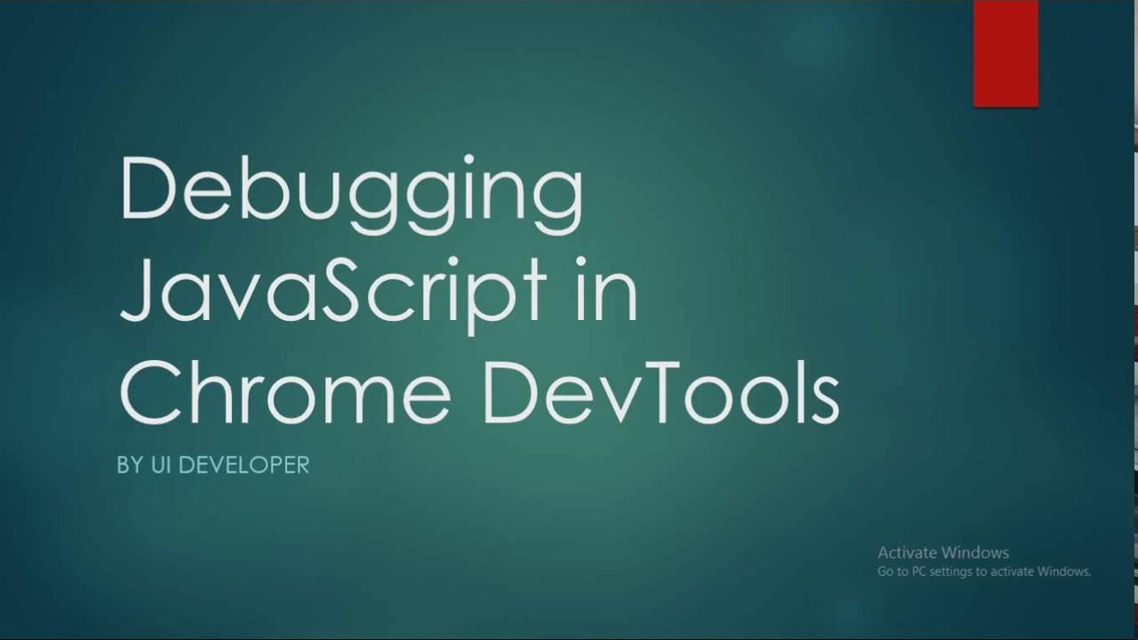 Debugging JavaScript in Chrome Web Developer Tools | Coding