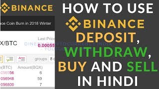 How to BUY, SELL, DEPOSIT AND WITHDRAW using Binance in Hindi