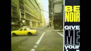 (dance 90s) Be Noir - Give Me Your Love