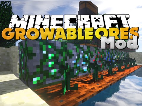 Minecraft - GROWABLE ORES MODS - NEW WAYS TO GROW ORES