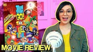 Teen Titans GO! Vs. Teen Titans (2019) Movie Review!
