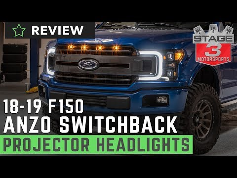 2018 - 2019 F150 ANZO Plank Style Switchback Projector Headlights Review