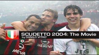 Download SCUDETTO 2004 - The Movie Mp3 and Videos