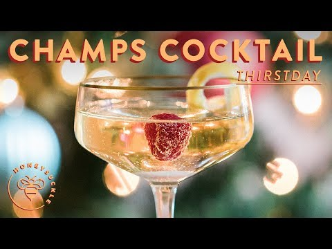 Easy New Years Eve CHAMPAGNE COCKTAIL 💥 #THIRSTDAYS | HONEYSUCKLE