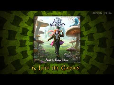 Alice in Wonderland Soundtrack // 06. Into the Garden