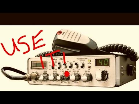 Use your CB Radios!