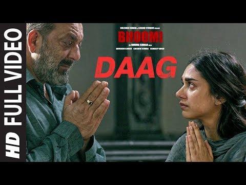 Bhoomi: Daag Full Video Song | Sanjay Dutt, Aditi Rao Hydari | Sukhwinder Singh | Sachin - Jigar