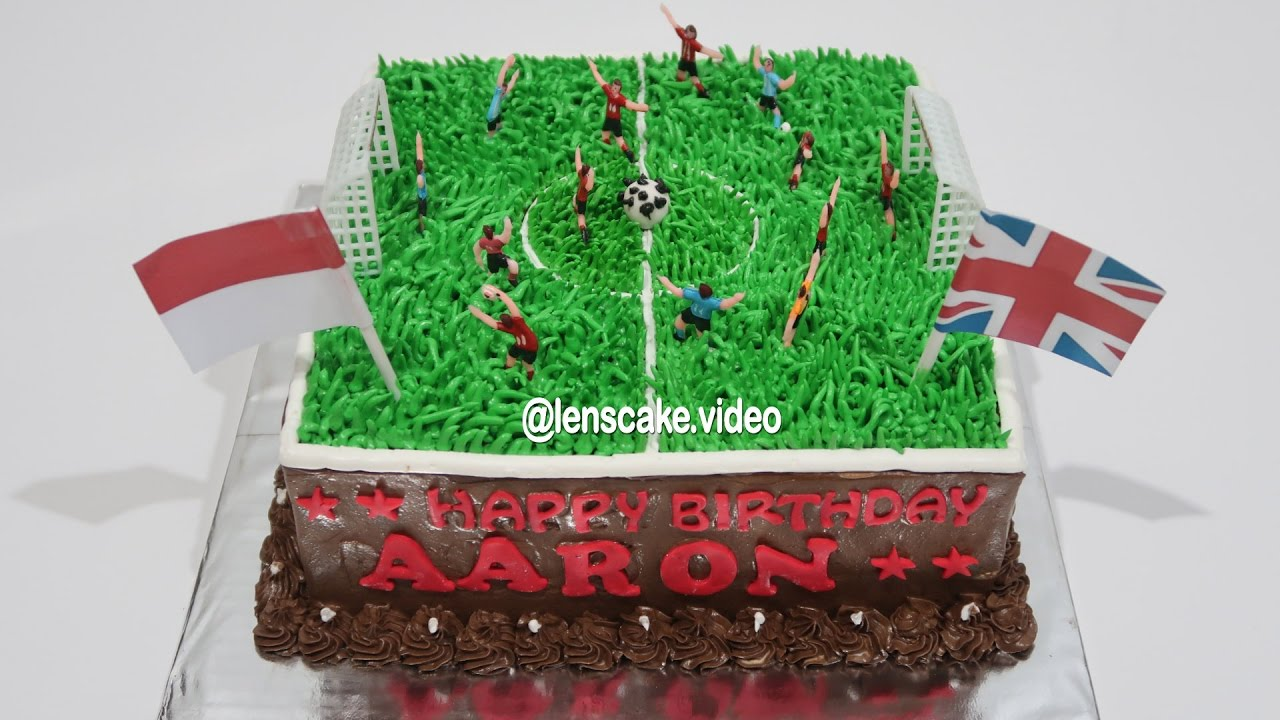How To Make Birthday Cake For Kids Football Cara Membuat Kue Ulang Tahun Anak Laki Laki