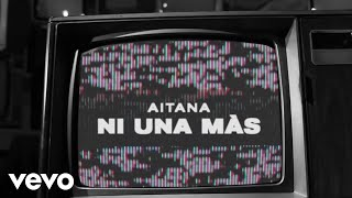 Aitana - Ni Una Más (Lyric Video)