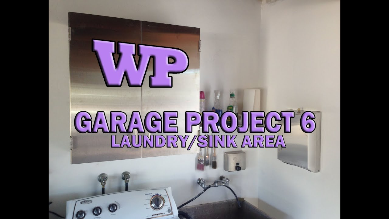 Garage Project 6   Laundry/Sink Area   YouTube