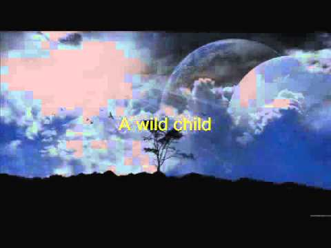 Lyrics: Enya - Wild Child.