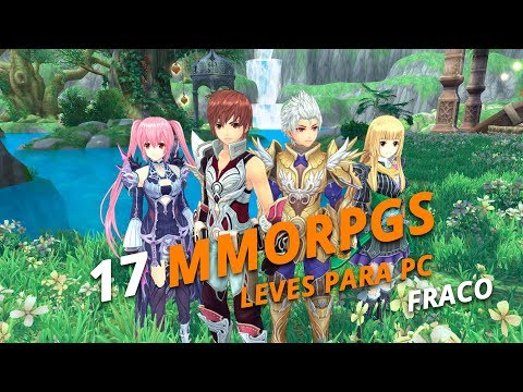 17 MMORPGs Leves Gratuitos Para PC Fraco De 2018