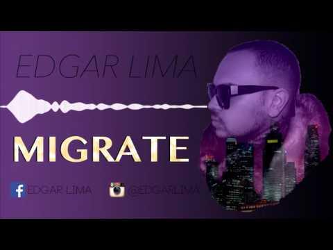 Edgar Lima - Migrate
