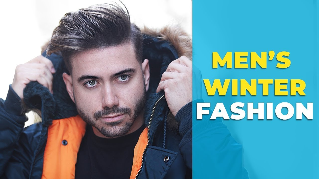 How to Look Good in The Winter   Men's Fashion 2019   Alex Costa