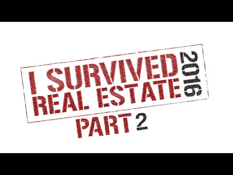 I Survived Real Estate 2016 Part 2 on the Real Estate Radio Show #511