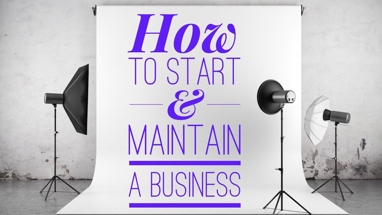 How to Start & Maintain a Business #SheExpresses