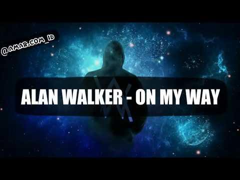 alan-walker---on-my-way-ft.-sabrina-carpenter,-farruko-|-(-lirik-terjemahan-indonesia)🎶