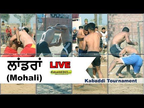 🔴 [Live] Landran (Mohali) Kabaddi Tournament  23 Jan 2018