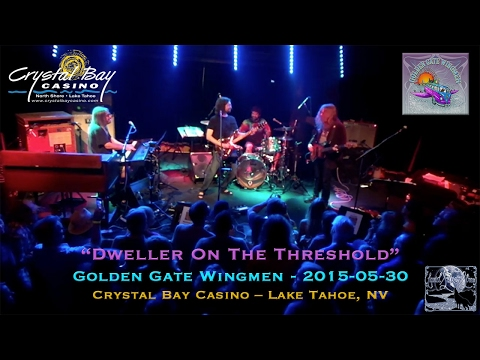 "2015-05-30 – Golden Gate Wingmen – ""Dweller on the Threshold"" – Crystal Bay Casino"