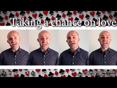 Taking a chance on love - Barbershop Quartet