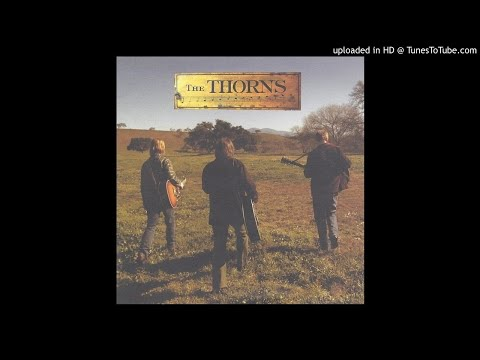 The Thorns - No Blue Sky