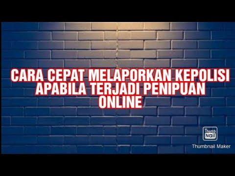 Cara Melaporkan Ke Polisi Cyber Crime Penipuan Jual Beli Online