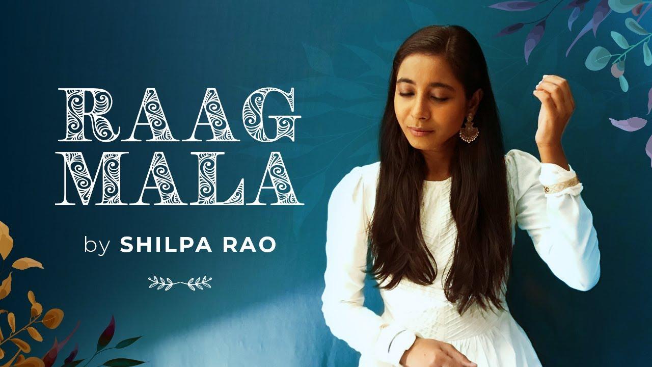 Raagmala | Shilpa Rao