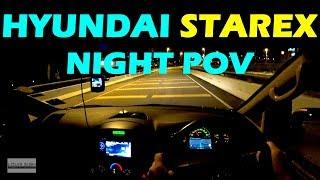 Hyundai Starex Malaysia PURE POV NIGHT DRIVE 2017 #hyundaistarex #hyundaimalaysia #starex