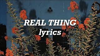 Download Mp3 Ruel - Real Thing  Lyrics