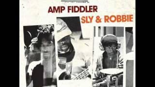 amp fiddler & sly & robbie - drama inside