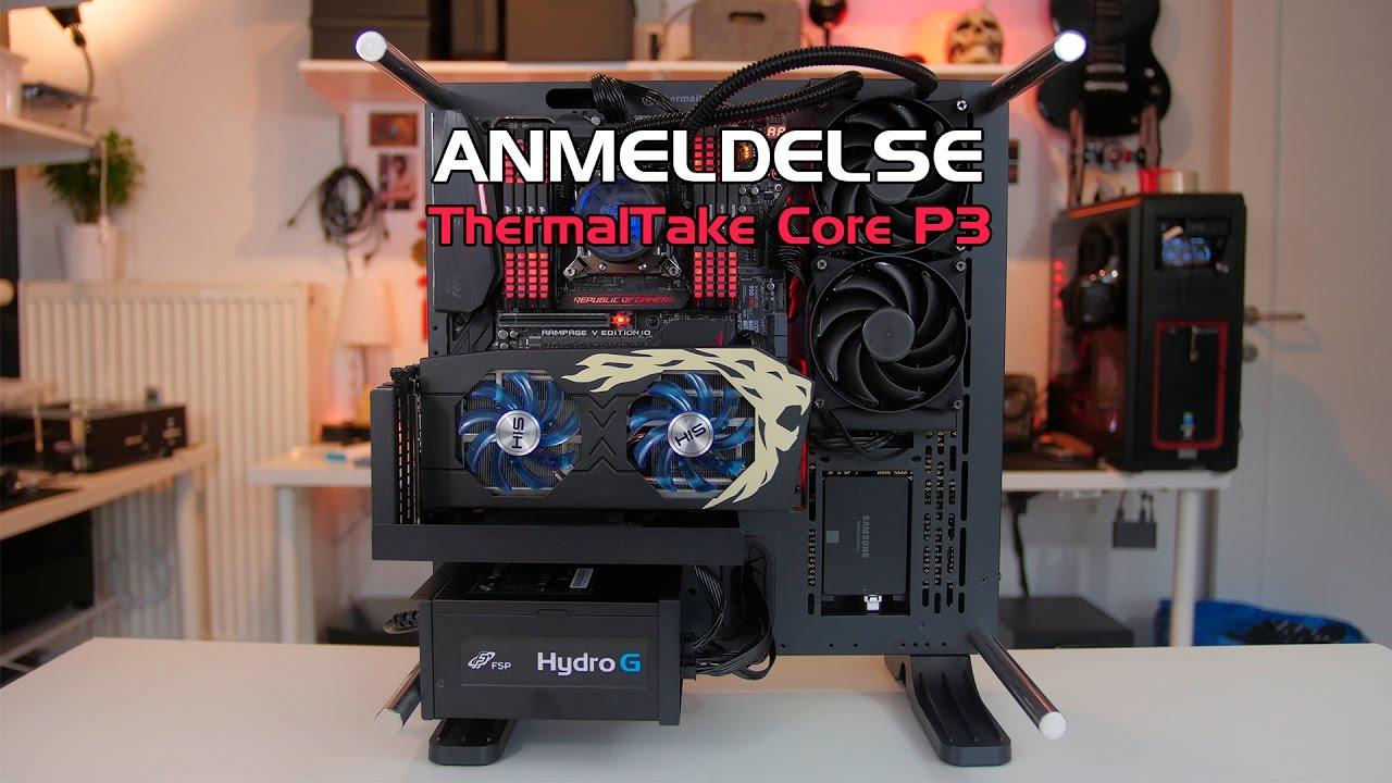 Anmeldelse Thermaltake Core P3 Kabinet Tweak Dk