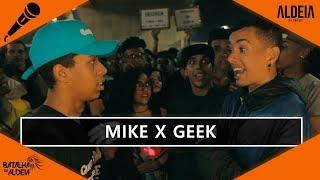 Mike x Geek   SEGUNDA FASE   134ª Batalha da Aldeia   Barueri   SP