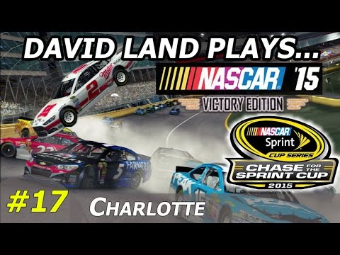 David Land Plays NASCAR '15 VICTORY EDITION (R17S01- Charlotte CHASE RACE #4) HD 60FPS PS3 Gameplay