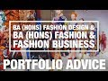 Portfolio Advice: BA (Hons) Fashion Design and BA Hons Fashion & Fashion Business
