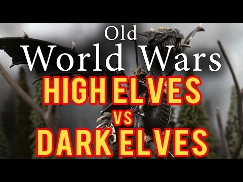 High Elves vs Dark Elves Warhammer Fantasy Battle Report - Old World Wars Ep 225