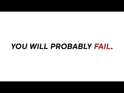 You Will Probably Fail. Here's Why.