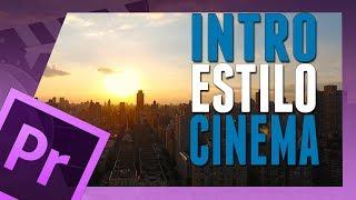 Video INTRO Texto ESTILO Filme CINEMA -  TUTORIAL ADOBE PREMIERE download MP3, 3GP, MP4, WEBM, AVI, FLV Juni 2018