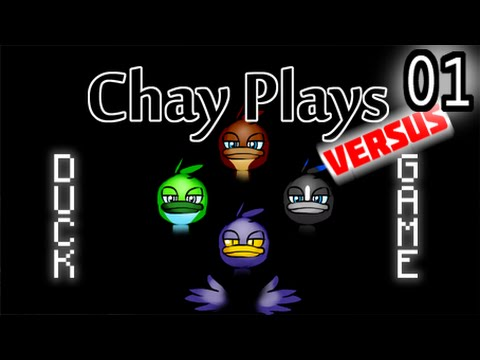 Chay Plays VERSUS: Duck Game (Part 1)
