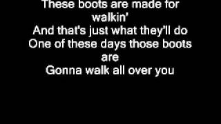 These boots are made for walkin' by Billy Ray Cyrus