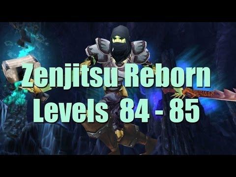 Zenjitsu Reborn Levels 84 -  85