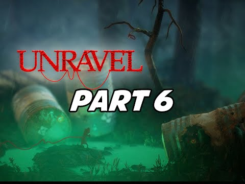 Unravel Walkthrough Part 6 with Tara - Down in a Hole (Let's Play Gameplay Commentary)