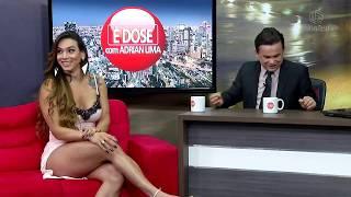 Download É DOSE com Adrian Lima - Thaynna Dantas - 20-02-2018