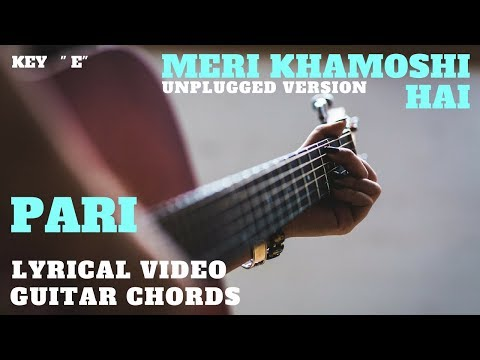 Meri Khamoshi Hai | Guitar Chords | Lyrics | Unplugged Version | Cover By The Acoustican |